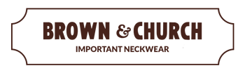 Brown & Church | American Made Neckwear