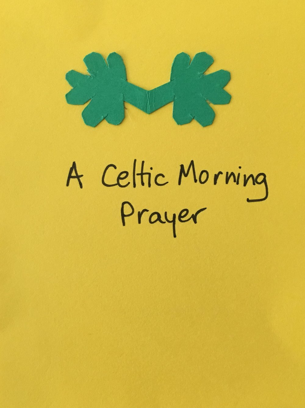 Paired shamrocks on a zine I designed using a tradition Celtic Prayer