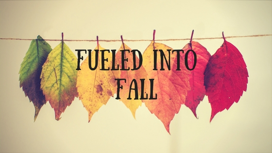 Fueled into Fall.jpg