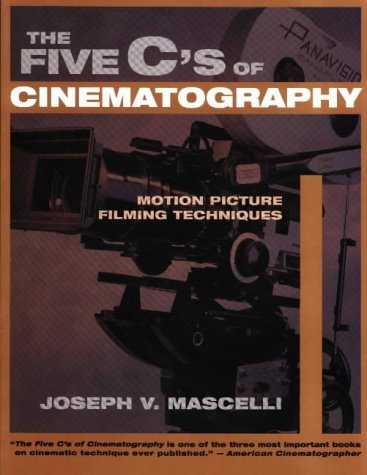 The 5 C's of Cinematography by Joseph Mascelli