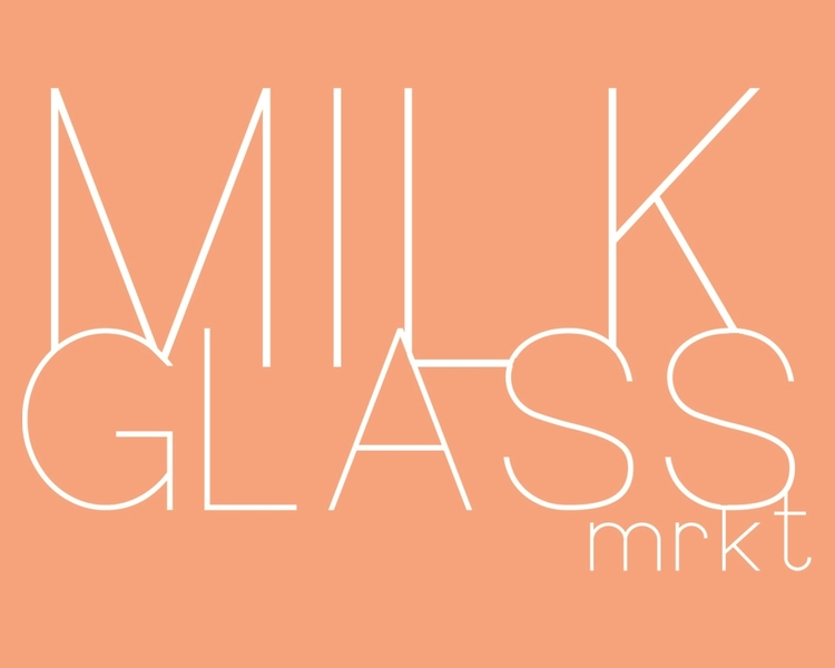 milk glass mrkt