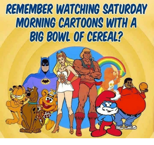 remember-watching-saturday-morning-cartoons-with-a-big-bowl-of-13895302.png