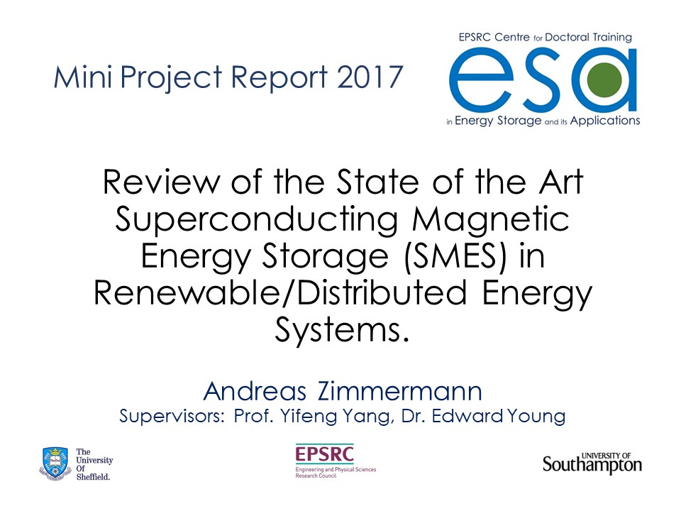 Review of the State of the Art Superconducting Magnetic Energy Storage (SMES) in Renewable/Distributed Energy Systems