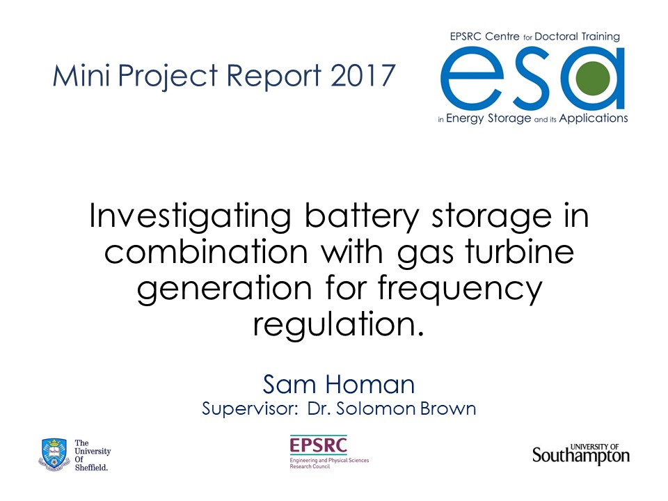 Investigating battery storage in combination with gas turbine generation for frequency regulation.