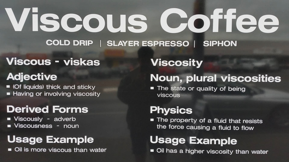 Viscous Coffee
