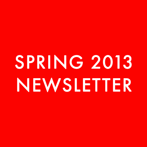 SPRING 2013 NEWSLETTER.png