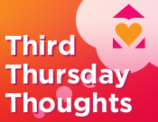 Third Thursday Thoughts
