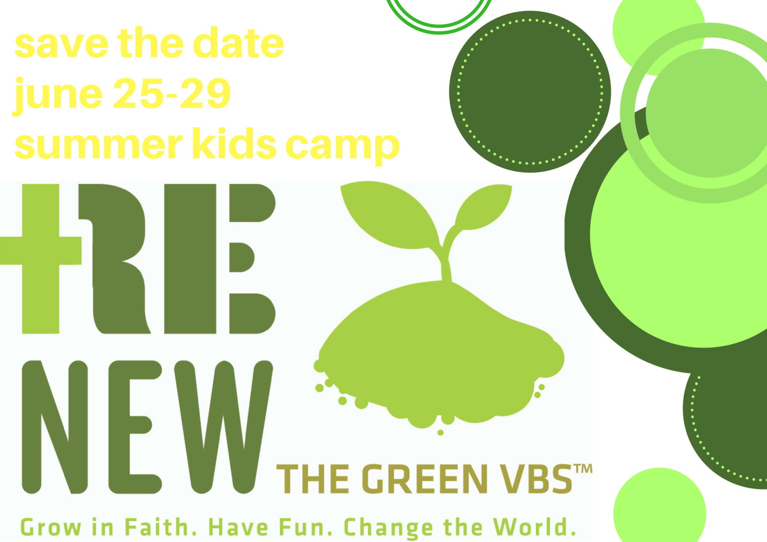 Save The Date For Vbs 2018 The Green Vbs Christ United Methodist