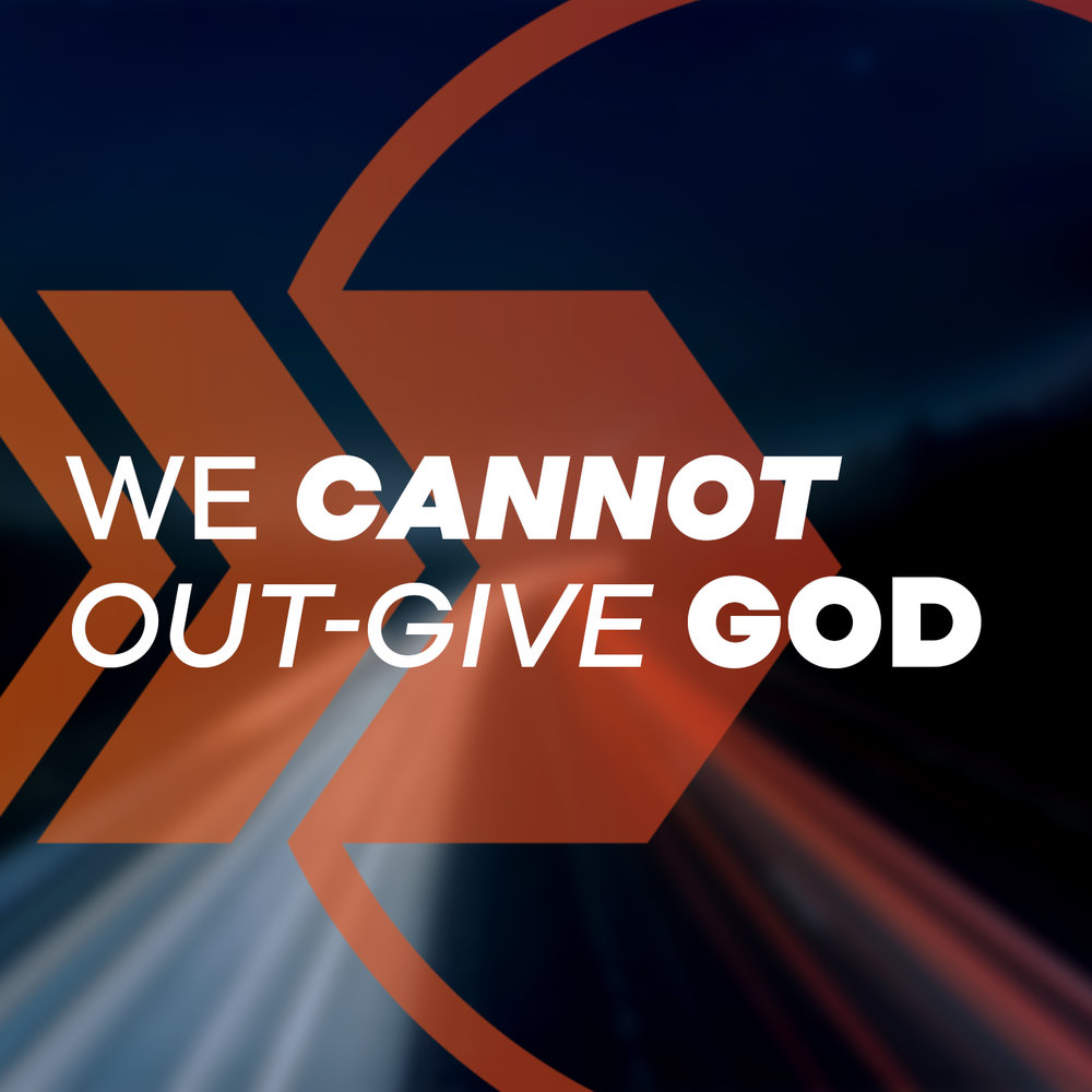you can't outgive God.jpg
