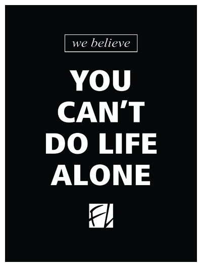 you cant do life alone.jpg