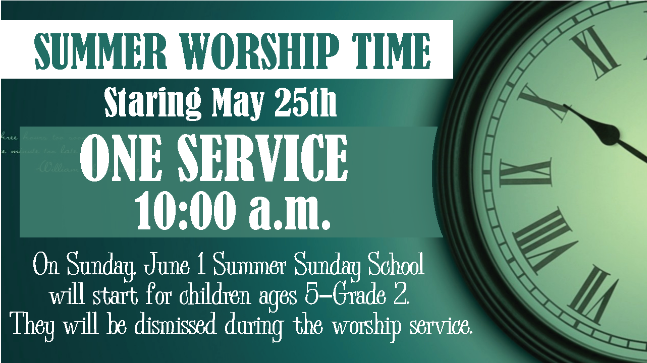 Summer Worship Time