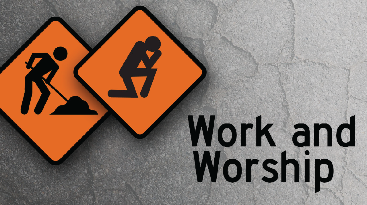 WorkAndWorship