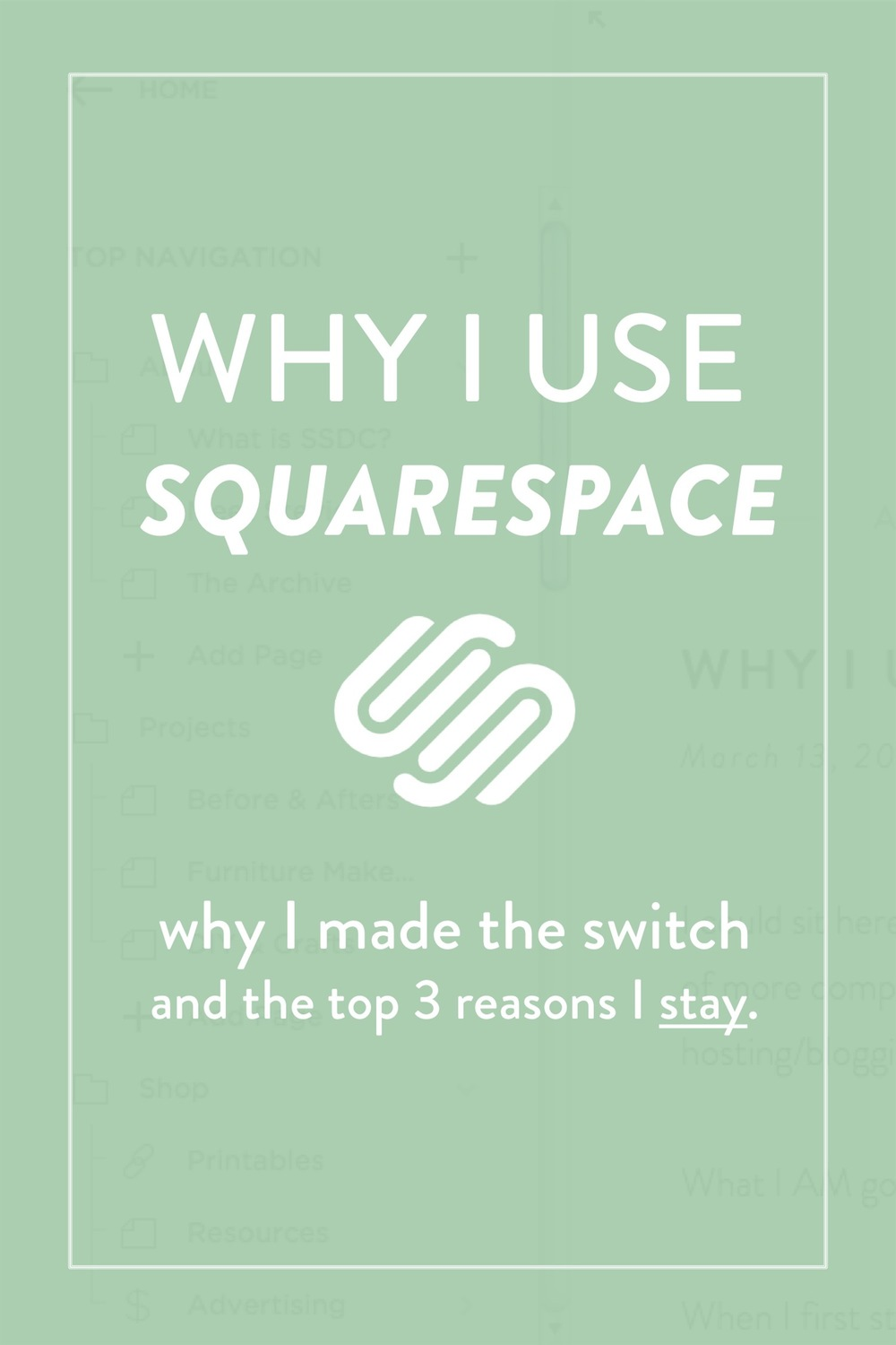 Blogging Tips : Why I use Squarespace and the 3 things that keep me there - Stevie Storck Design Co.