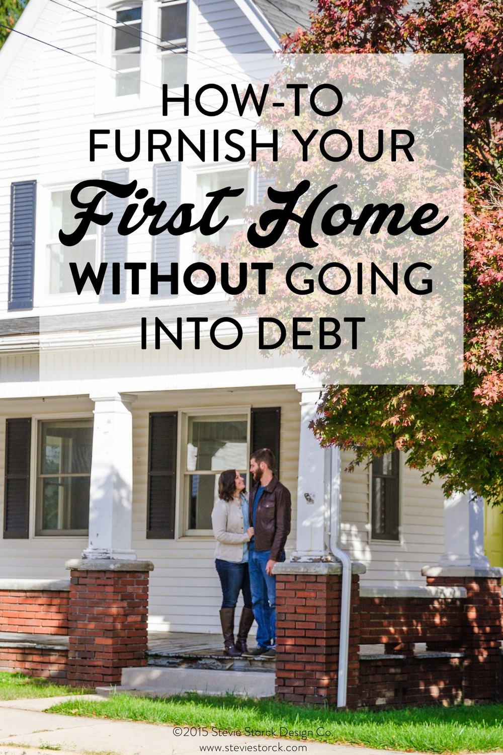 How to Furnish Your First Home WITHOUT Going into Debt! Affordable, budget decorating tips from Stevie Storck Design Co.