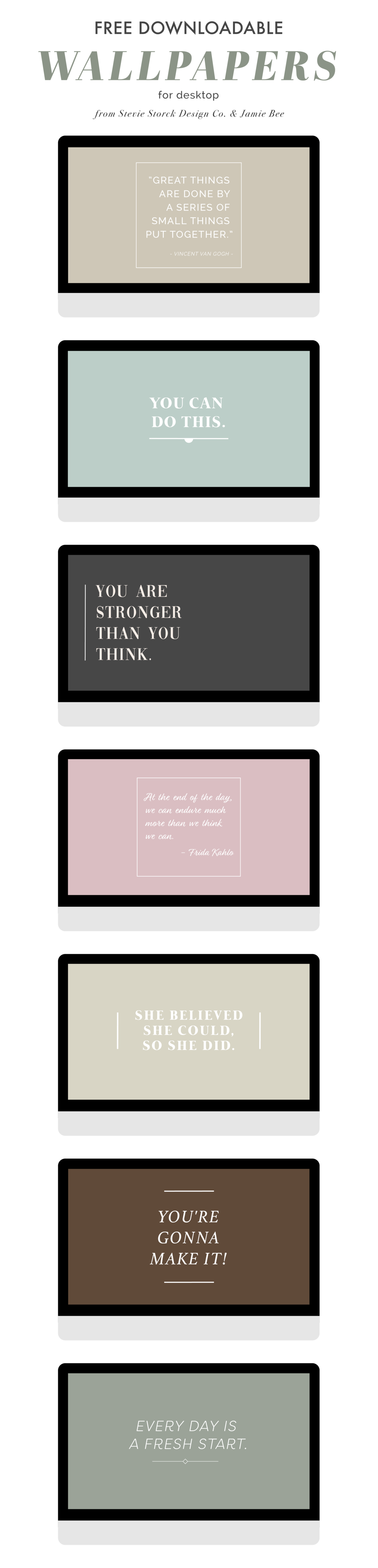 Free desktop wallpaper downloads! Choose from 7 modern, minimal wallpapers designed to inspire positivity, creativity and resilience. Or use all 7 as a screensaver slideshow, like I do! #inspo #inspirationalquotes #inspiration #motivation #quotes #blushpink #neutral #classic #modern #minimal #chic #elegant #pretty #feminine #girlboss #creative #entrepreneur #mindset #fridakahlo #vangogh #uplifting