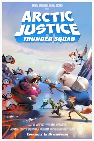 ARCTIC JUSTICE THUNDER SQUAD