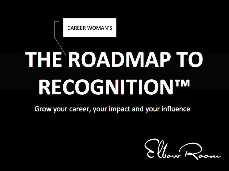 TO DOWNLOAD YOUR COPY OF THE ROADMAP TO RECOGNITION JUST CLICK HERE