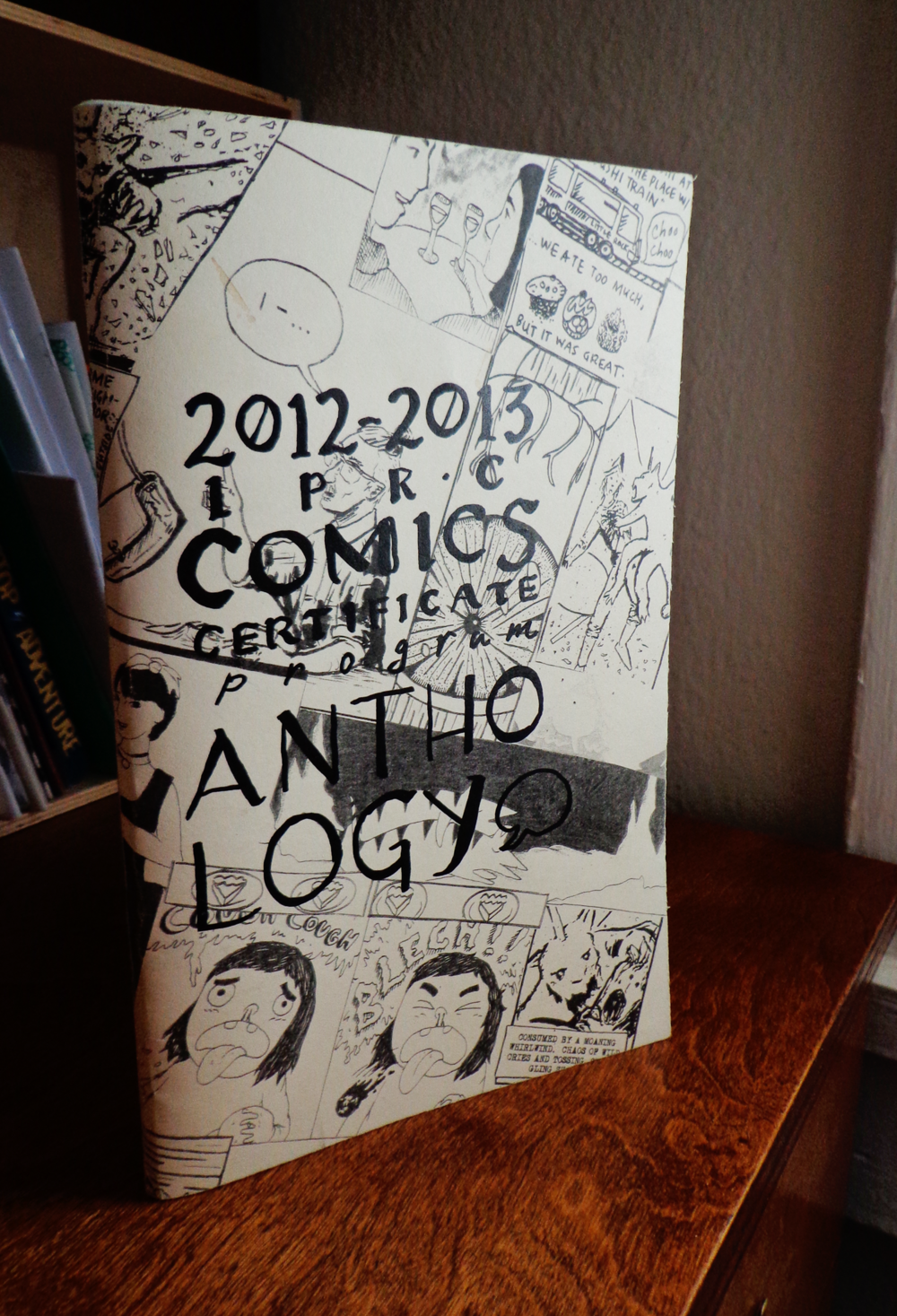 Cover, IPRC Comics Certiicate Program 2012-2013 comix anthology, b&w, 32 pages