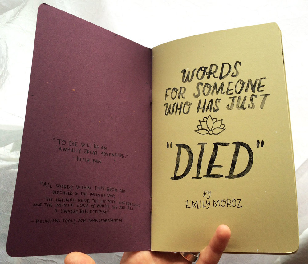 Words for Someone Who Has Just 'Died,'  inside cover, 32 pages b&w, 2015