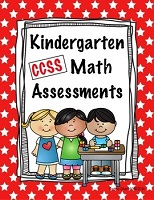 MATH ASSESSMENTS CCSS KINDERGARTEN  113 Pages   $15.00