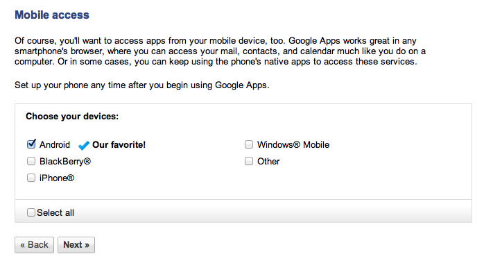 Google Apps Mobile Settings Android is your favourite? What a surprise.