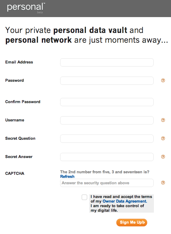 """Signing up for Personal """"Your private personal data vault and personal network are just moments away…"""" But first give us a bunch of personal information."""