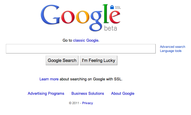 Google SSL Beta Is anyone else seeing this? Google is redirecting to encrypted.google.com.
