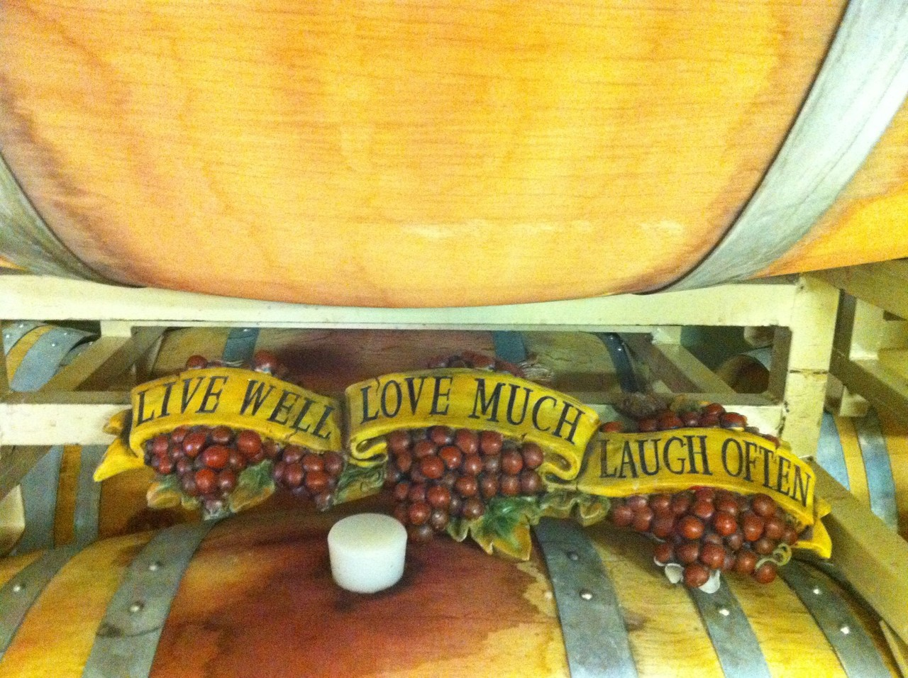 LIVE WELL, LOVE MUCH, LAUGH OFTEN Spotted at Wood Family Vineyards in Livermore, CA.