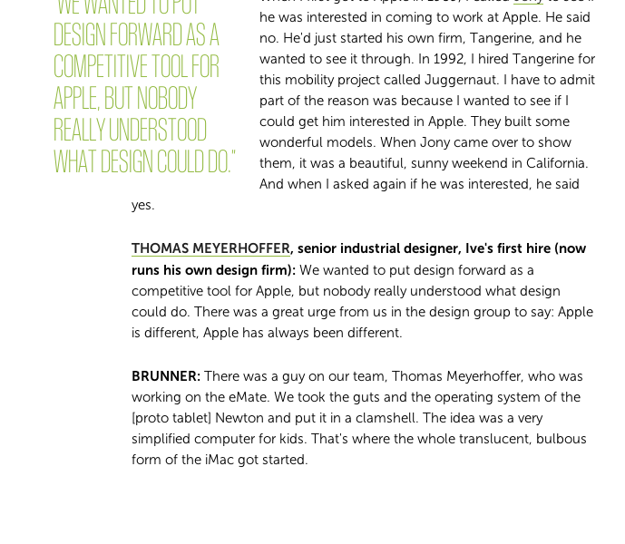 http://www.fastcodesign.com/3016520/an-oral-history-of-apple-design-1992-2013