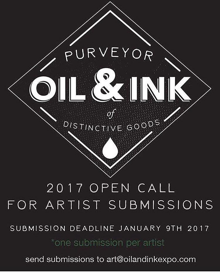 Open Call for the 2017 Oil&Ink Shows has begun! *artwork dimension