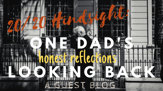 20_20 Hindsight_ One Dad's Honest Reflections Looking Back .png