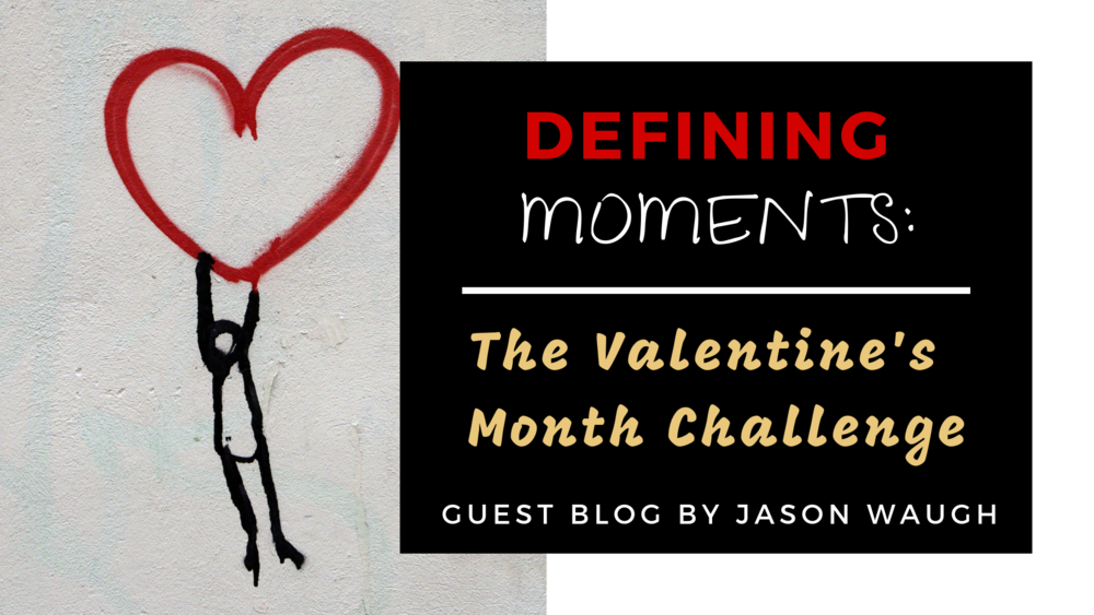 Defining Moments...Guest Blog.png