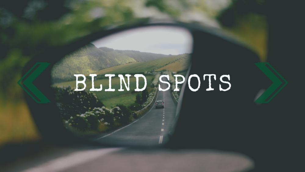 Blind Spots-4.12.19 copy.png
