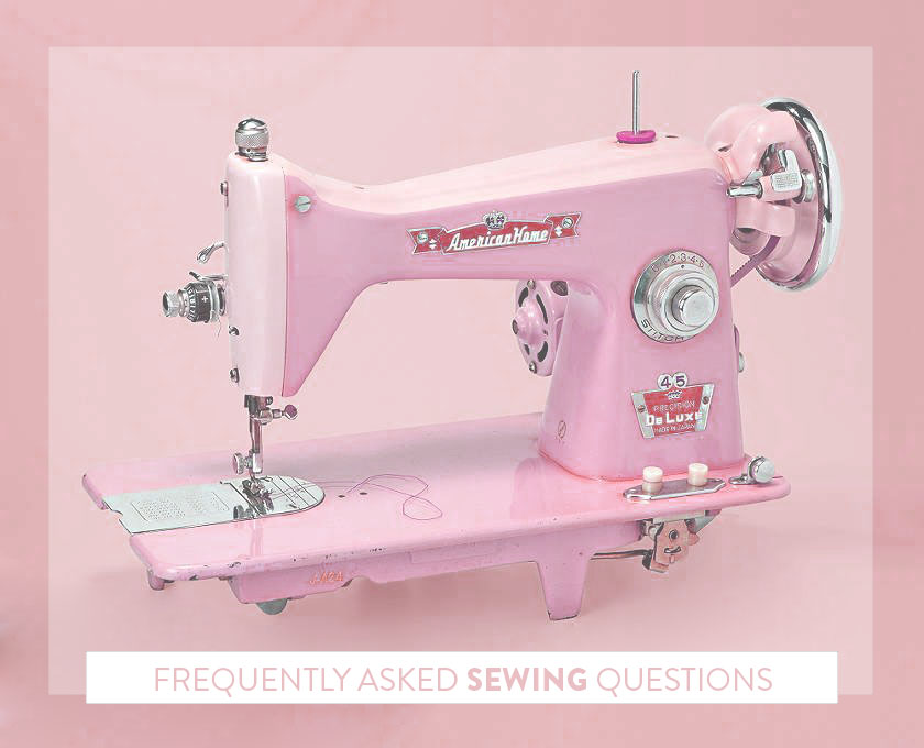 Frequently Asked Sewing Questions.jpg