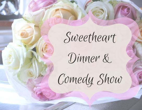 Sweetheart Dinner and Comedy.JPG