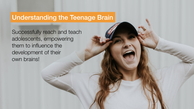 Understanding the Teenage Brain