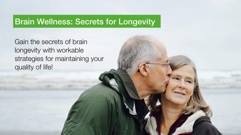 Brain Wellness: Secrets of Longevity