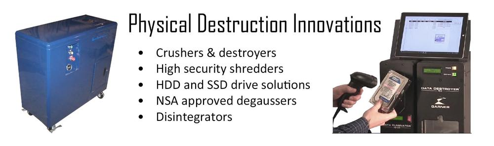 Physical Destruction Innovations