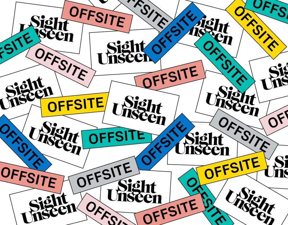 Sight Unseen OFFSITE