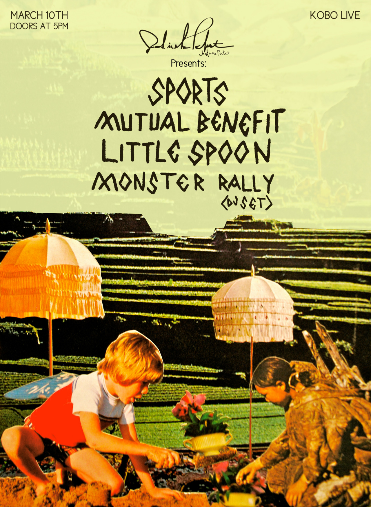 JackinthePocket.com Presents     Sports  :  Mutual Benefit  :  Little Spoon  :  Monster Rally  (DJ Set) Saturday, March 10, 2012 at KOBO Live.  Doors 5 pm. Cover $5      Columbus, Ohio , you can kick off your Saturday night right on March 10! For just  $5  you can attend this special early show featuring  SPORTS, Mutual Benefit, Little Spoon,  and a  Monster Rally DJ Set  at  KOBO Live.  This is a special one-night-only  JackinthePocket.com Presents  event.    Click the poster to be redirected to Facebook for more event details.    Poster designed by  Teddy Feigan
