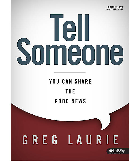 Tell Someone by Greg Laurie