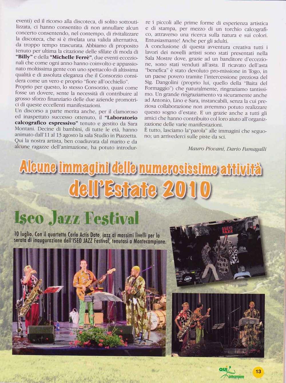 Laboratorio di stampa a Montecampione - Agosto 2010