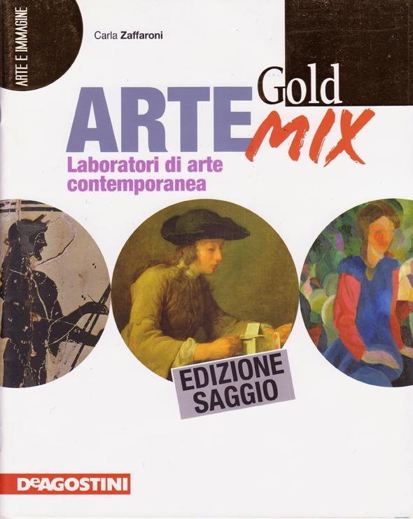 Arte Gold Mix - Laboratori di arte contemporanea