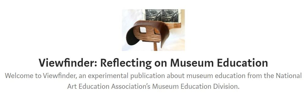 Viewfinder: Reflecting on Museum Education