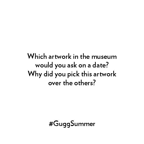 Which artwork in the museum would you ask on a date? Why did you pick this artwork over the others?