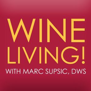 Marc Supsic's Wine Living