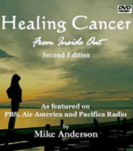 Healing Cancer From The Inside Out  (Healing Cancer with Raw foods)