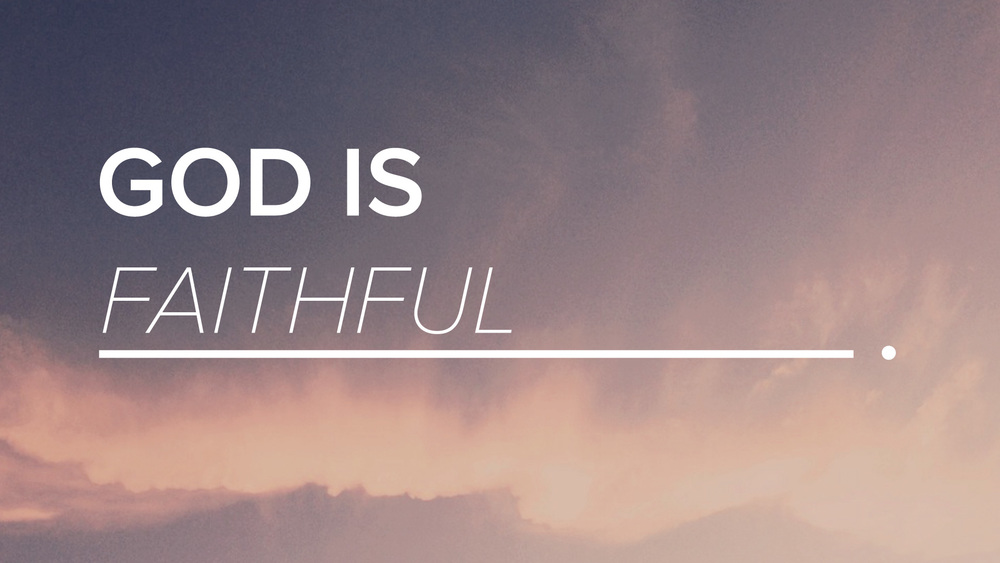 God-Is-Faithful-2.jpg
