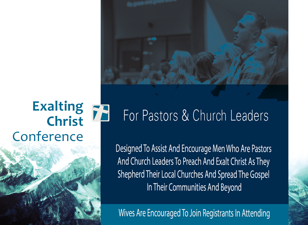 DESIGNED TO ASSIST AND ENCOURAGE MEN WHO ARE PASTORS AND CHURCH LEADERS TO PREACH AND EXALT CHRIST AS THEY SHEPHERD THEIR LOCAL CHURCHES AND SPREAD THE GOSPEL IN THEIR COMMUNITIES AND BEYOND. WIVES ARE ENCOURAGED TO JOIN REGISTRANTS IN ATTENDING.