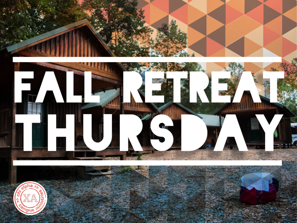 Copy of Fall Retreat Thursday_TitleSlide.png